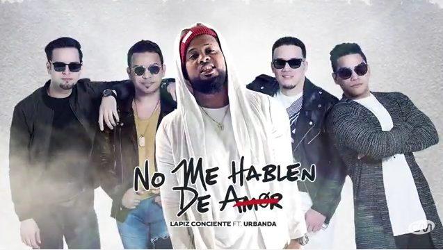 Urbanda-ft.-Lapiz-Conciente-No-Me-Hablen-De-Amor-900x0